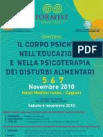 """5, 6, 7 novembre 2010. A Cagliari il Convegno """"""""Il corpo psichico nell'educazione e  nella psicoterapia dei disturbi alimentari"""""""
