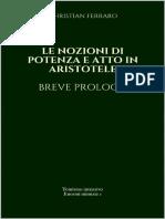 Le Nozioni Di Potenza e Atto in Aristotele Breve Prologo (Enormi Minuzie Vol. 1) - Christian Ferraro