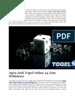 Agen Judi Togel Online 24 Jam Withdraw