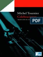 Celebraciones - Michel Tournier