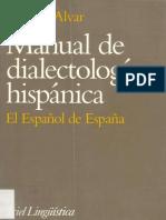 ALVAR, M. - Manual de Dialectología Hispánica