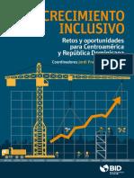 Crecimiento Inclusivo. Retos y Oportunidades Para Centroamérica y República Dominicana