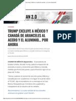 Trump Excluye a México y Canadá de Aranceles... Por Ahora _ Expansión