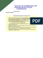 CARACTERÍSTICAS DE LAS COORDENADAS UTM Y DESCRIPCIÓN DE ESTE TIPO DE COORDENADAS.docx