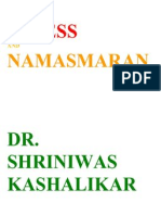 Stress and Namasmaran Dr. Shriniwas Kashalikar