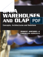 Robert Wrembel (Editor), Christian Koncilia (Editor)-Data Warehouses and Olap_ Concepts, Architectures and Solutions (2006)