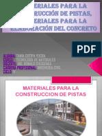 Grupo 1 Tania Materiales Para La Construcción de Pistas, Materiales