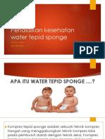 Pendidikan Kesehatan Water Tepid Sponge