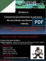 Técnicas e Instrumentos de Coleta de Dados