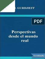 Perspectivas Desde El Mundo Real - G I Gurdjieff