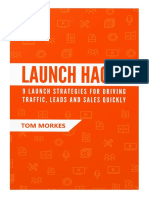 Launch Hacks by Tom Morkes