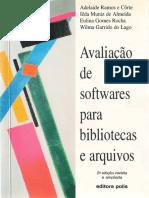 CORTE ALMEIDA ROCHA LAGO Avaliacao de Softwares Para Bibliotecas e Arquivos 2 Ed