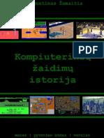 Augustinas.zemaitis. .Kompiuteriniu.zaidimu.istorija.2016.LT