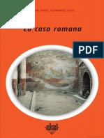 La Casa Romana - Pedro Ángel Fernández Vega