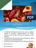Dislipidemia_riscos e Benefícios Do Exercício