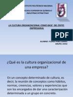 (Presentacion)La Cultura Organizacional Como Base Del Éxito Empresarial