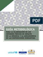 UNICEF Guía Metodológica para la elaboración de los informes previos de impacto en la infancia y la adolescencia de las disposiciones normativas