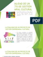 Gestión Empresarial 2 - Tema 7 - Finalidad de Un Proyecto Cultural y Las Fuerzas de Porter (1)
