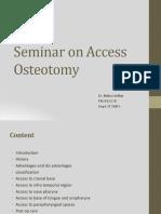 Sridhar Access Osteotomy