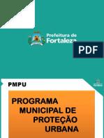 Apresentação PMPU - Prefeitura de Fortaleza e Estado do Ceará uma Integração na defesa da Comunidade