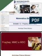 Unidade 01.2- Frações, MMC e MDC.ppt
