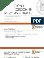 Adsorción y Desadsorción de Mezclas Binarias1