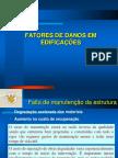 Patologia Aula 01b - Fatores de Danos Nas Edificações (Parte I)