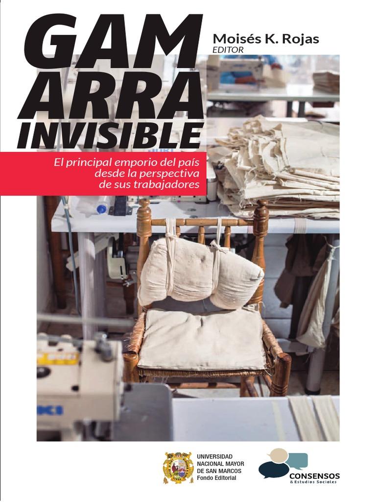 Gamarra Invisible. El principal emporio del país desde la perspectiva de  sus trabajadores 99a7ac8a479