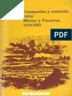 Peter Rees, Transporte y Comercio Entre México y Veracruz, 1519-1910