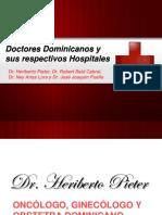 Doctores Dominicanos y Sus Respectivos Hospitales