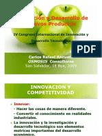 Ing Carlos Anzueto - Innovacion y Desarrollo de Productos - IV Congreso IDT - El Salvador 2009_INMEADIATRA PRESENTACION