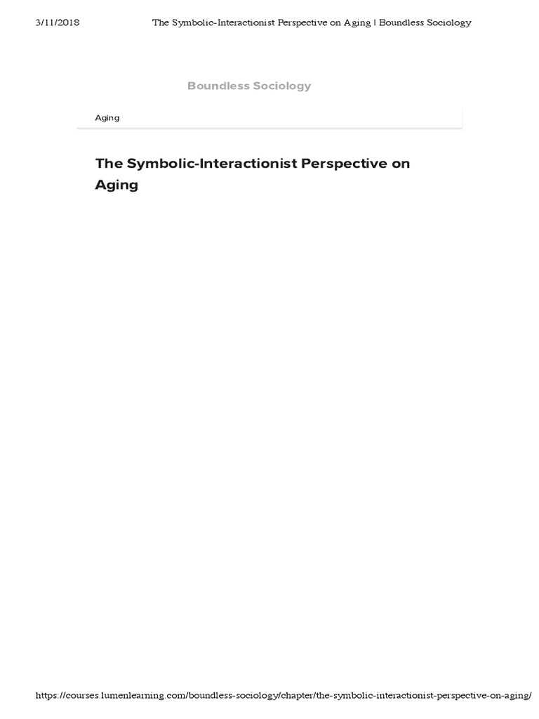 The Symbolic Interactionist Perspective On Aging Boundless