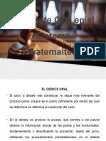 El Debate Oral en El Sistema Guatemalteco