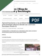 Aproximaciones a La Problemática de La Precariedad Laboral Desde Las Ciencias Sociales (Parte II)