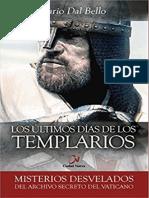 Los Últimos Días de Los Templarios - Mario Dal Bello