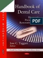 Handbook of Dental Care - Diagnostic, Preventive and Restorative Services - J. Taggart (Nova, 2009) WW.pdf