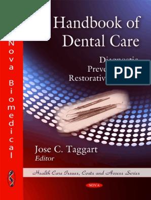 Handbook of Dental Care - Diagnostic, Preventive and