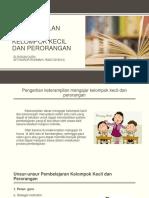 Keterampilan Mengajar Kelompok Kecil Dan Perorangan