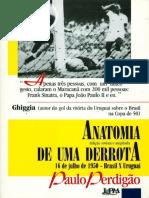 Anatomia de Uma Derrota - Paulo Perdigao