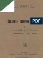 Isvoarele Istoriei Românilor. Volumul 1 Letopisetul Dela Bistrita Si Letopisetul Dela Putna