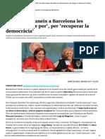 TROBADA MUNICIPALISTA_ Ada Colau reuneix a Barcelona les 'ciutats sense por', per 'recuperar la democràcia' _ Público