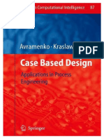 (Studies in Computational Intelligence) Yuri Avramenko, Andrzej Kraslawski-Case Based Design_ Applications in Process Engineering-Springer (2008)