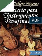 Concierto Para Instrumentos Desafinados - Juan Antonio Vallejo-Nagera