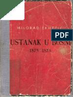 Milorad Ekmečić, Ustanak u Bosni 1875-1878