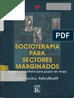 Moffatt, Alfredo - Socioterapia para sectores marginados.pdf