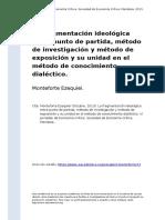 Monteforte Ezequiel (2013). La Fragmentacion Ideologica Entre Punto de Partida, Metodo de Investigacion y Metodo de Exposicion y Su Unida (..)