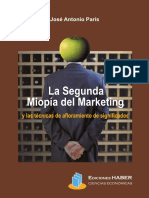 La Segunda Miopía Del Marketing - José Antonio París-FREELIBROS.org