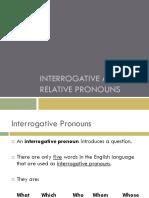 Interrogative Relative Promouns