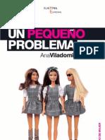 """Un Pequeño Problema"" de Ana Viladomiu"