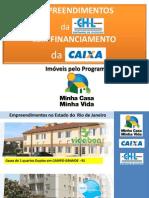 PROGRAMA MINHA CASA MINHA VIDA - Parceria CAIXA  e CHL - Realize o Sonho da Casa Própria - Dependendo da Renda, conquiste subsídio - MANDARINO - (21) 7602-8002
